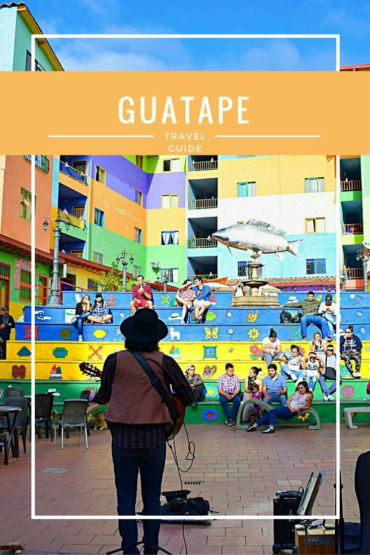 Guatape travel guide