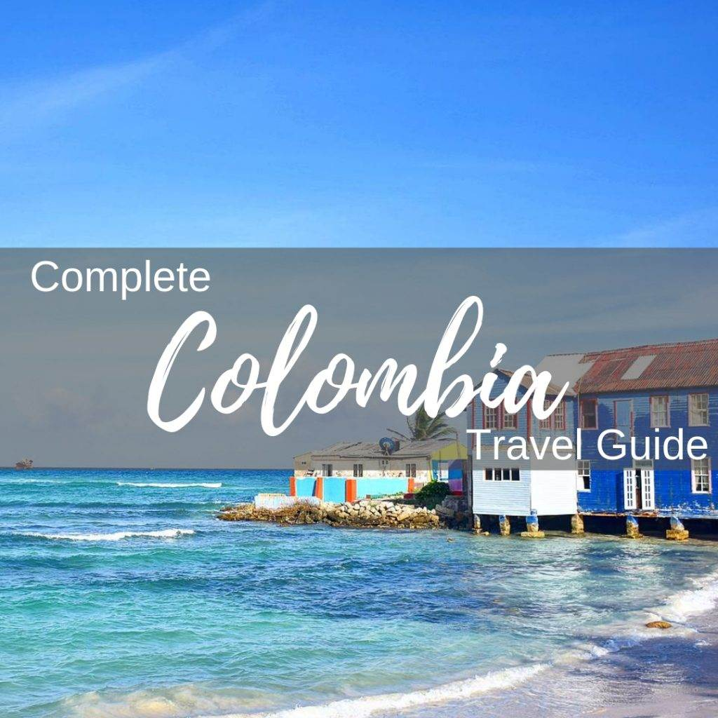 Our best travel blogs and one is a Colombia Travel Guide