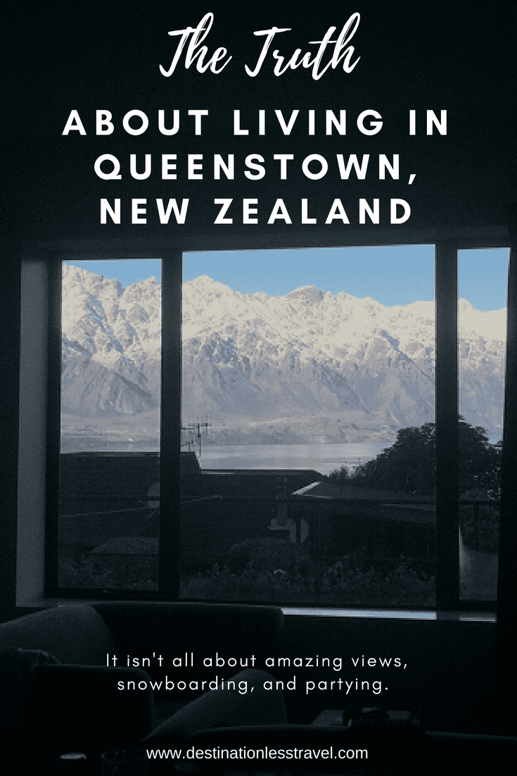 the truth about living in queenstown new zealand pinterest