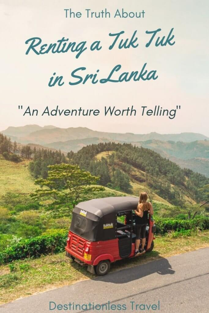 The truth about renting a tuk tuk in Sri Lanka pin for pinterest