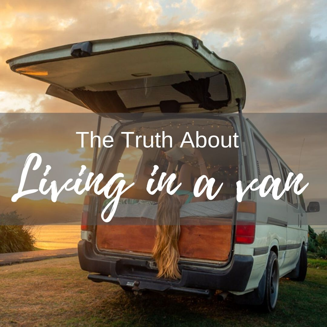 truth about living in a van