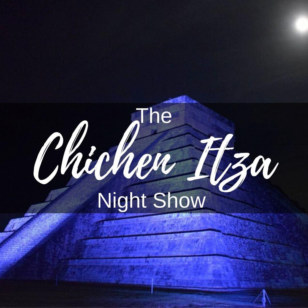 Chichen Itza Night show