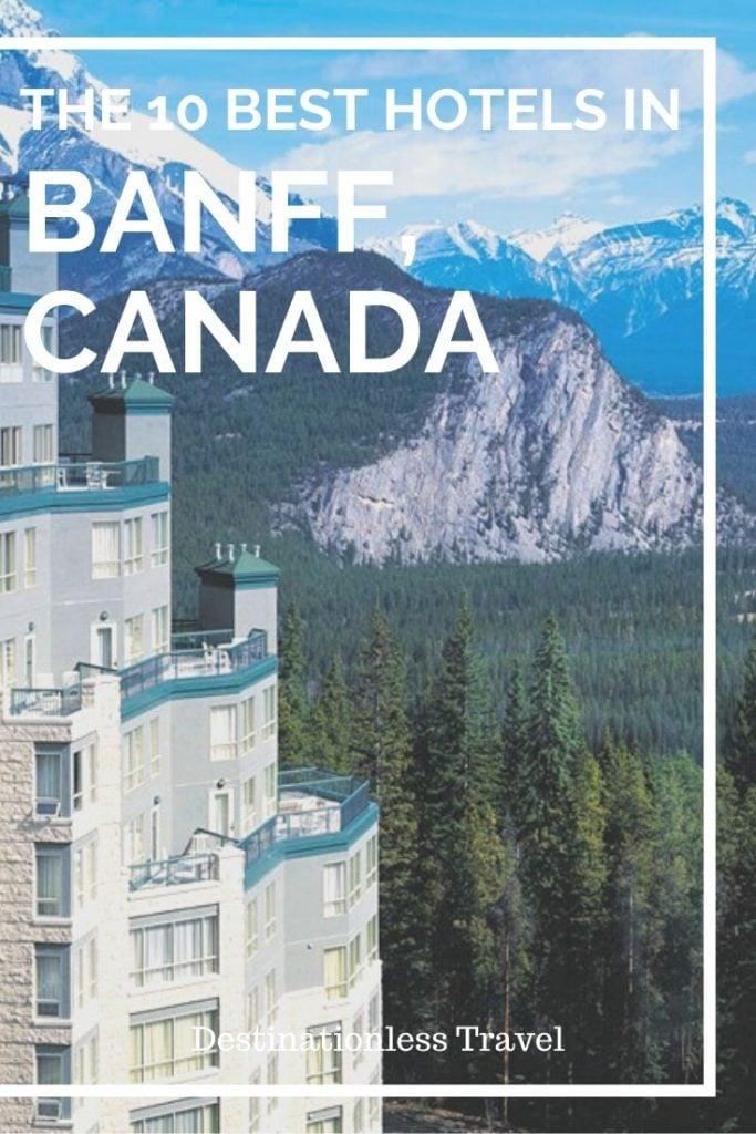 10 best hotels in Banff Canada Pin