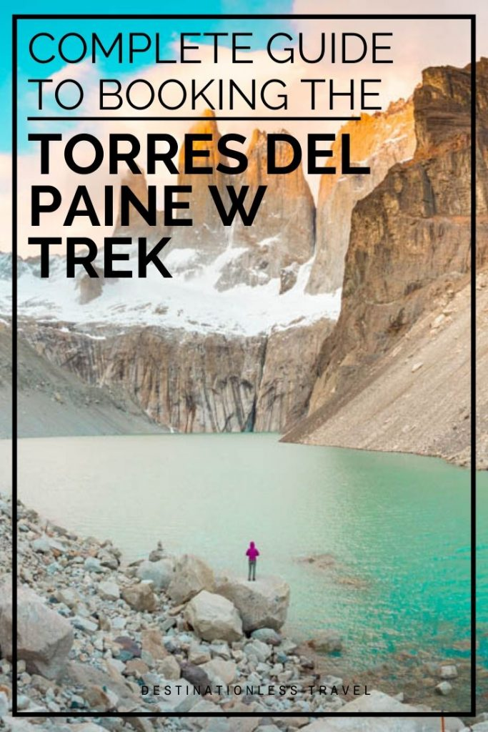 Torres del Paine W Trek booking guide Pin