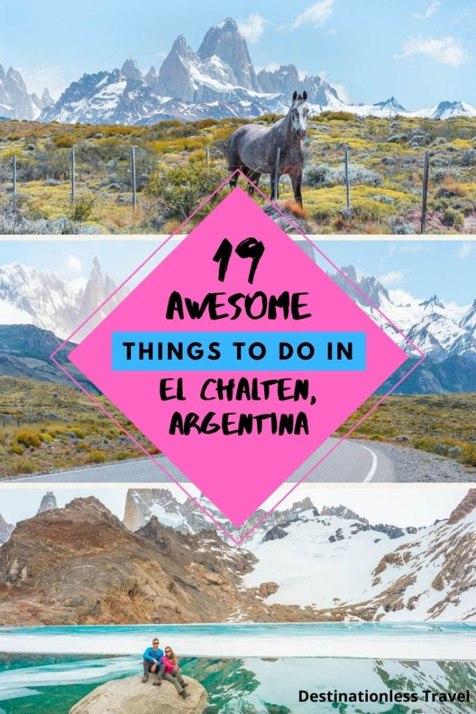 Thinsg to do in El Chalten, Argentina Pin