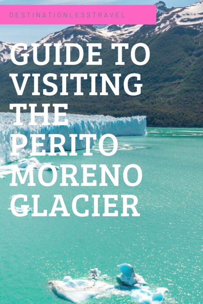 Guide to visiting the Perito Moreno Glacier Pin
