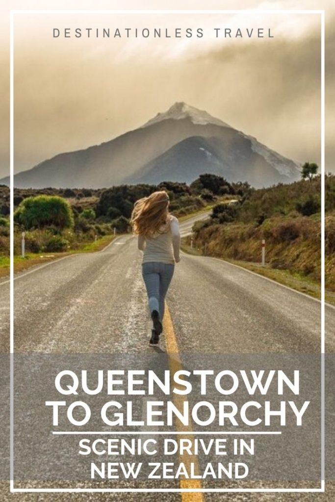 queenstown to glenorchy scenic drive in new zealand pin
