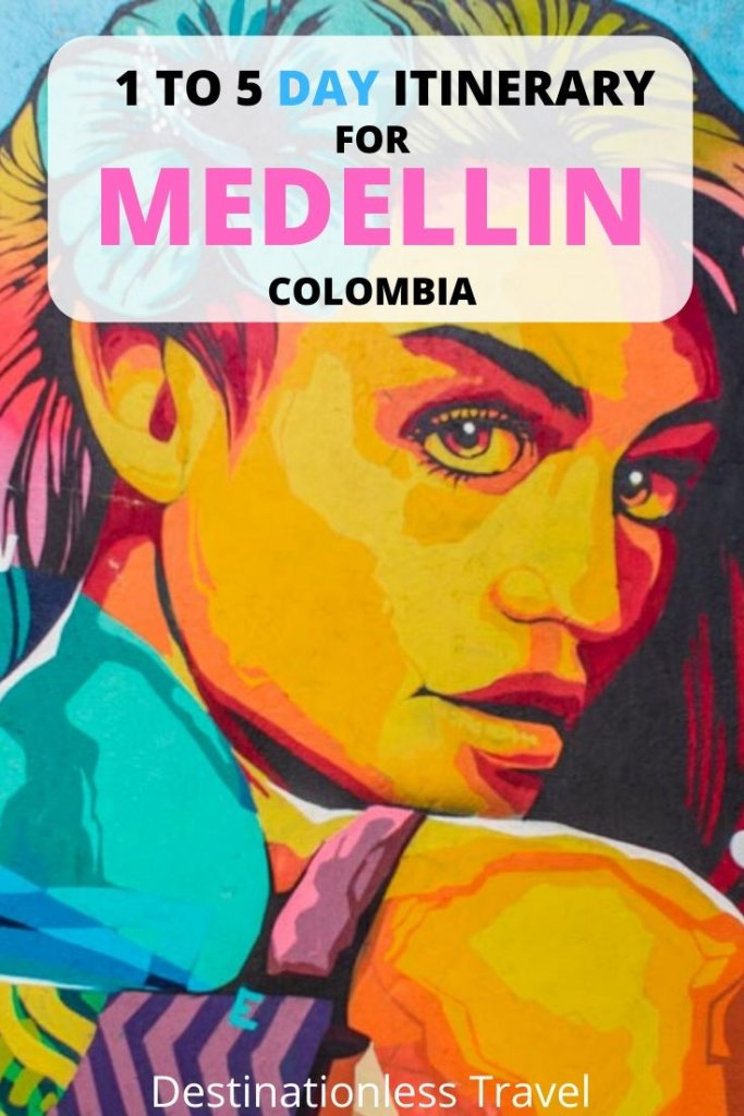 Medellin itinerary Pin