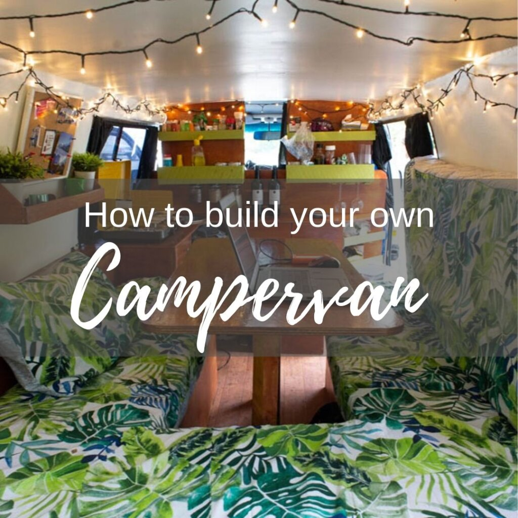 How to build a campervan