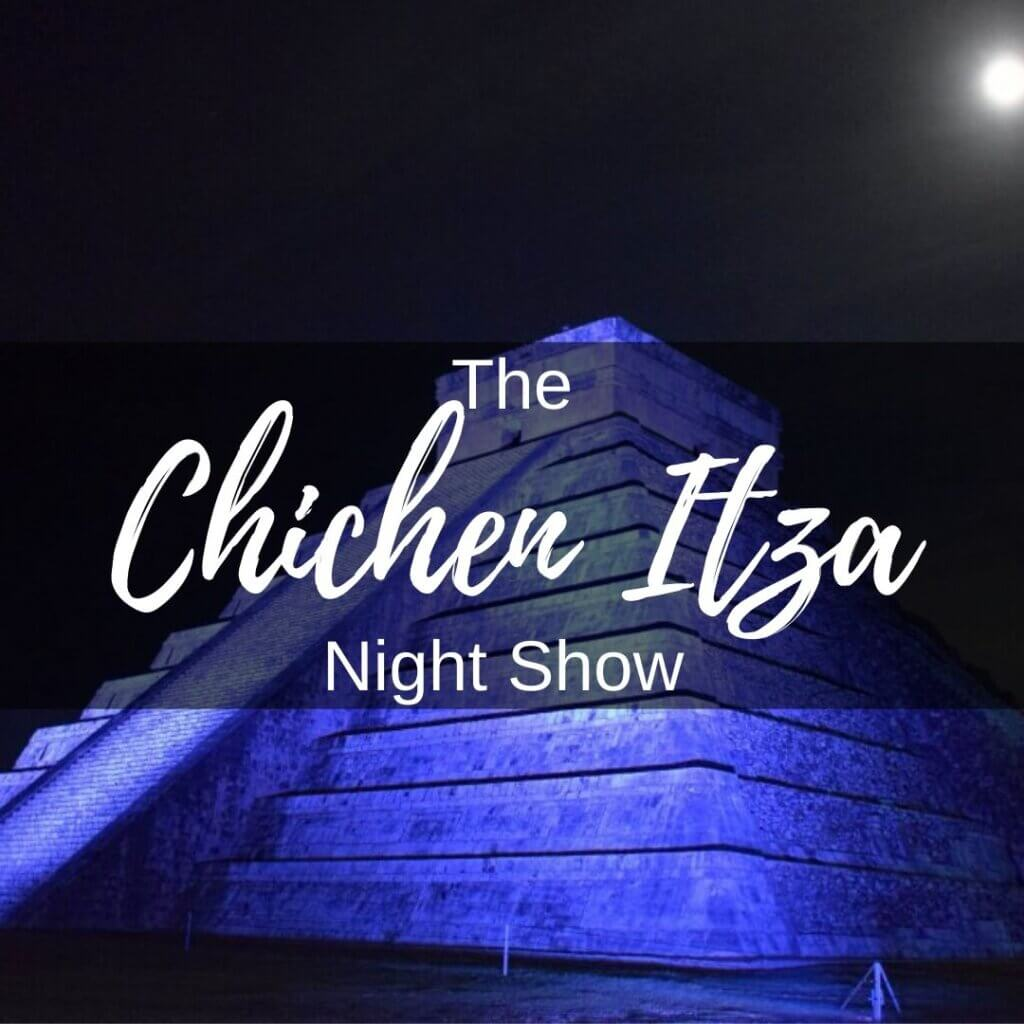 Chichen Itza Night Show