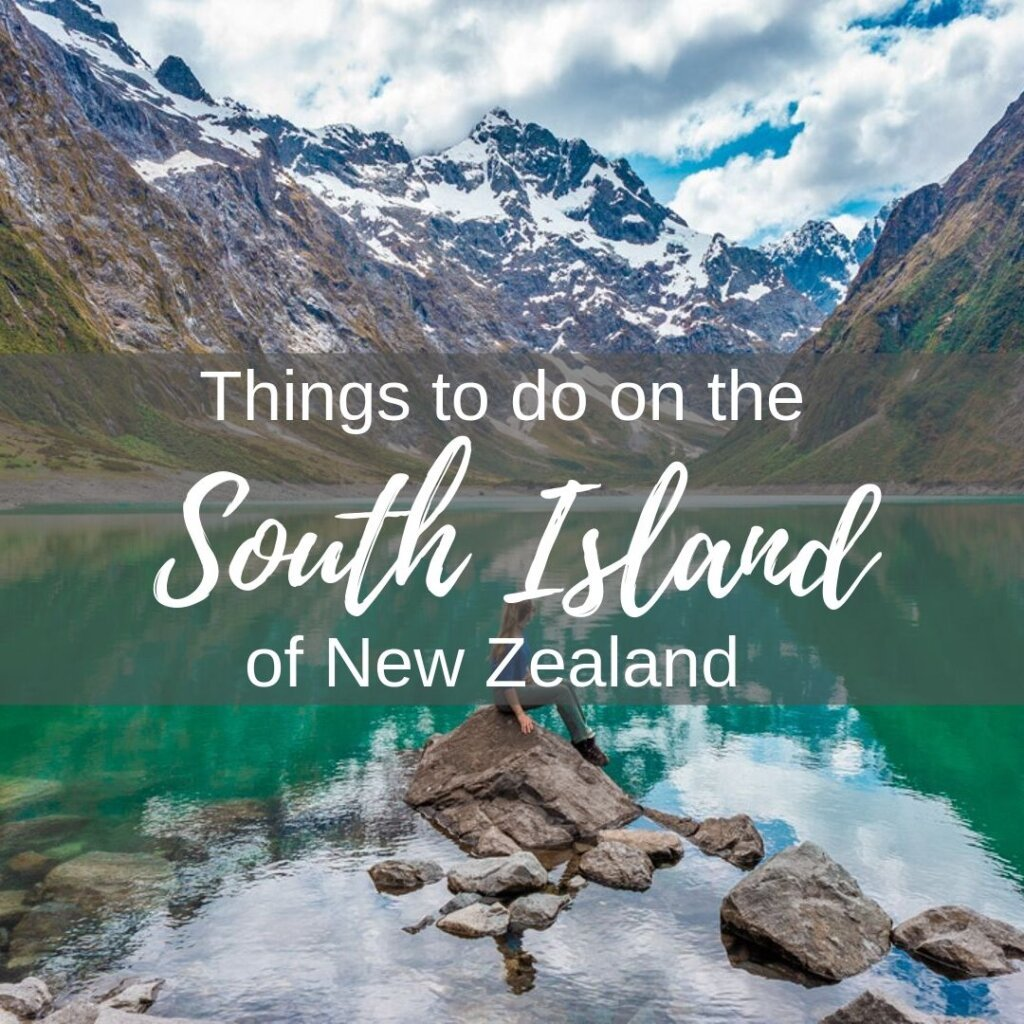 Things to do on the South Island