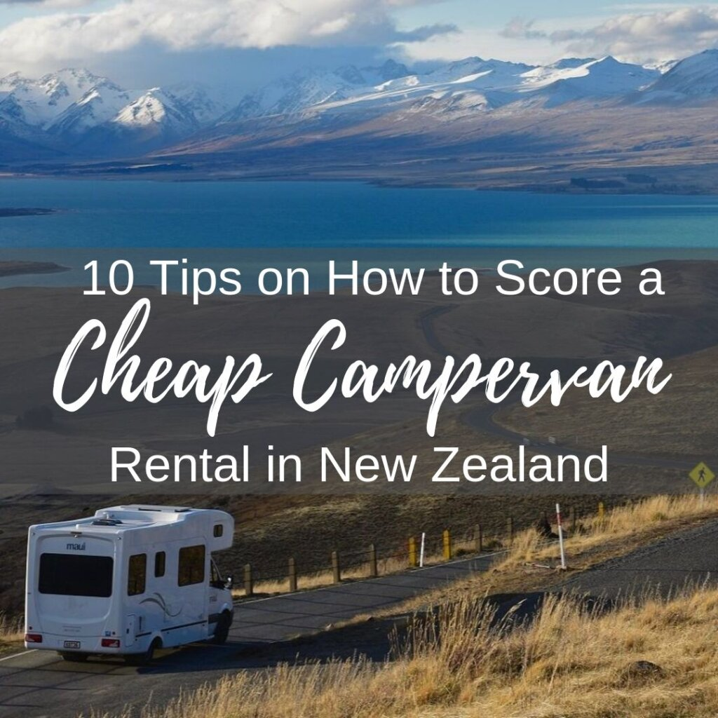 How to score a cheap campervan rental in NZ