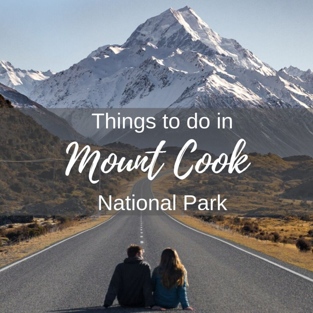 Things to do in Mount Cook NP