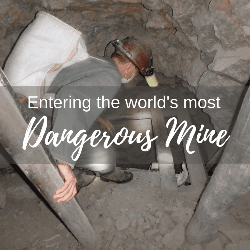 Most dangerous mine in the world