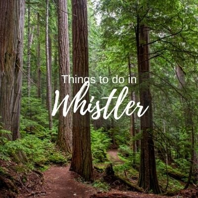 Things to do in Whislter
