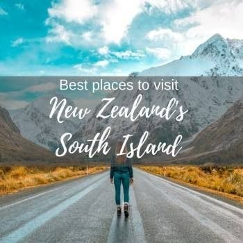 Places to visit in New Zealand South Island
