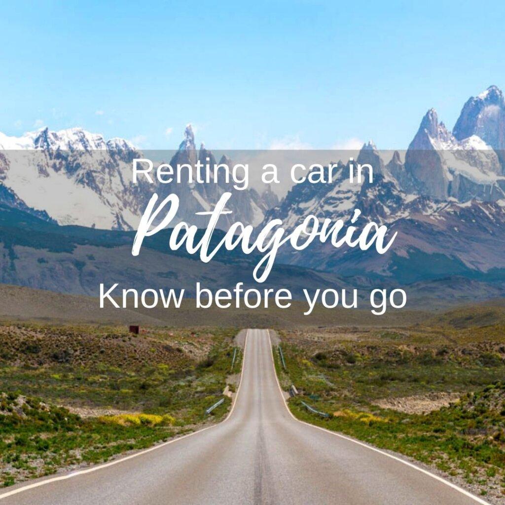 renting a car in Patagonia