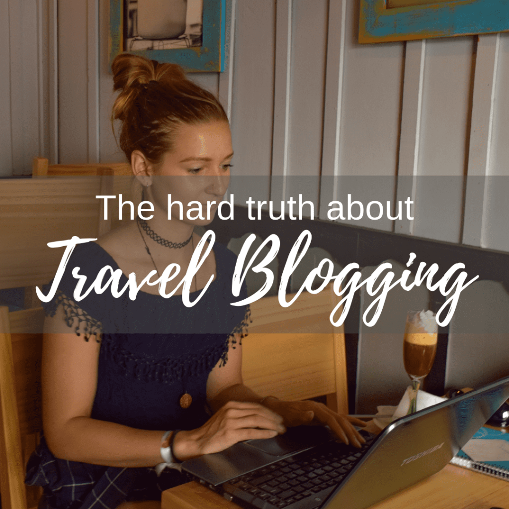 Truth about travel blogging