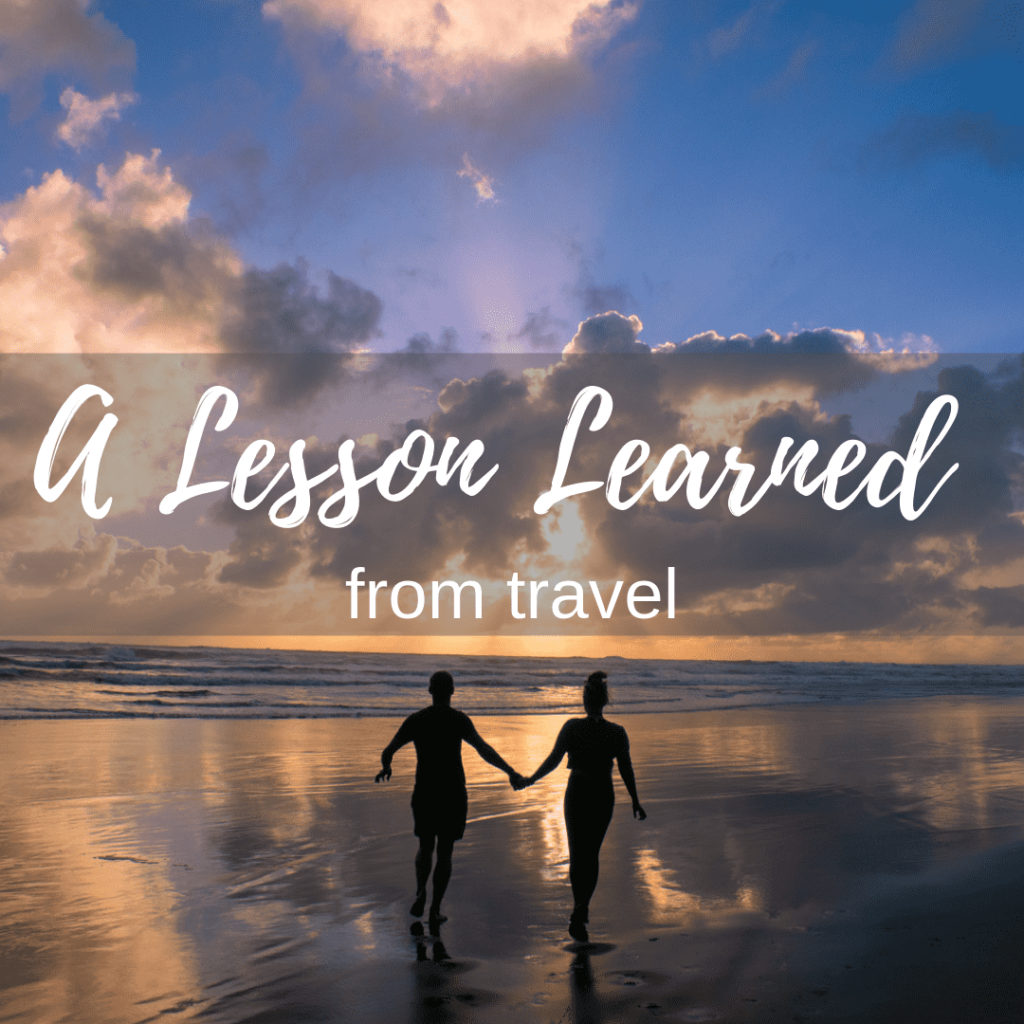 Lesson learned from travel
