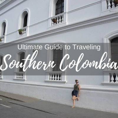 Southern Colombia Guide