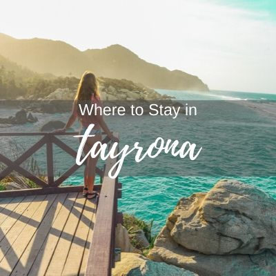 Where to stay in Tayrona National Park